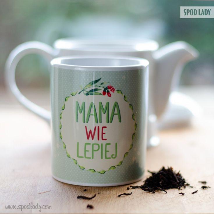 Mama wie lepiej!