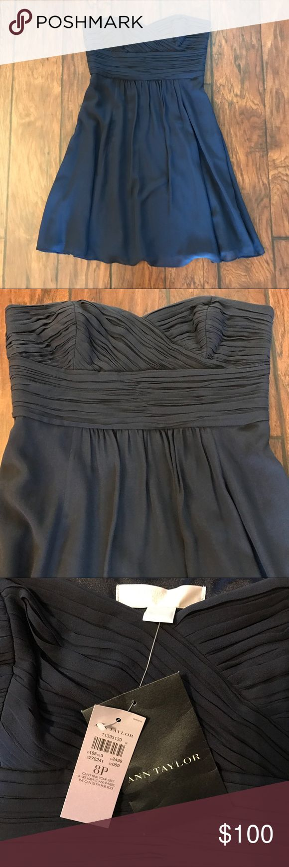 NEW Ann Taylor Navy Blue Silk Dress Size 8 Petite Absolutely gorgeous Silk Strapless Dress! Perfect for weddings and semi formal events! New with tags! Make an offer! Ann Taylor Dresses Strapless