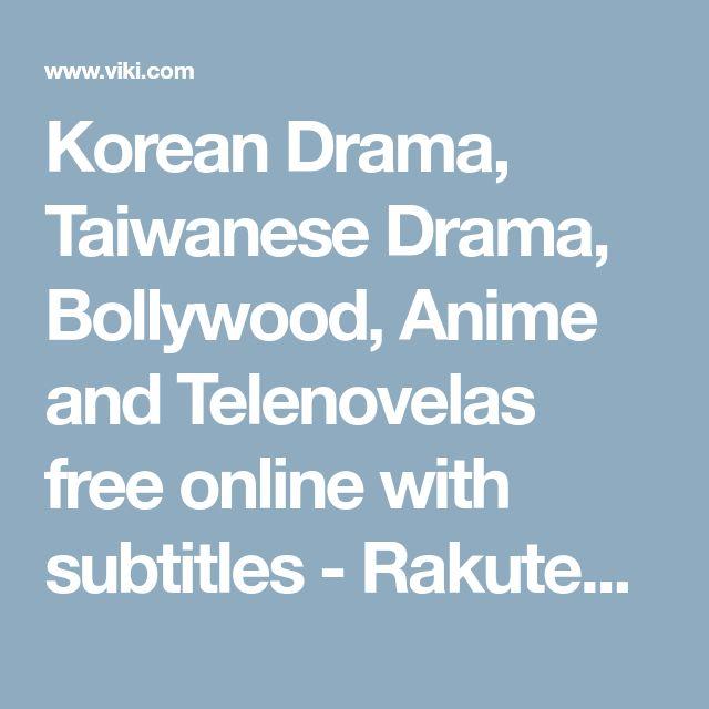 Korean Drama, Taiwanese Drama, Bollywood, Anime and Telenovelas free online with subtitles - Rakuten Viki