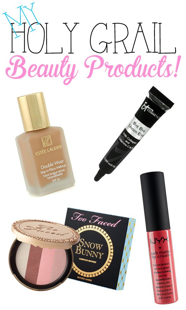 Complete List of Holy Grail Beauty Products from a beauty product fanatic! These are tried and true!