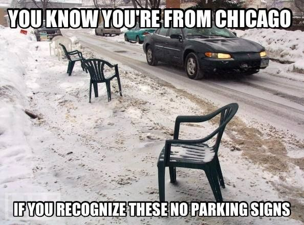 No parking signs, Chicago style--better not take my parking spot that I spent 2 hrs shoveling