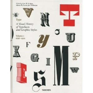 Type: v. 1: A Visual History of Typefaces and Graphic Styles