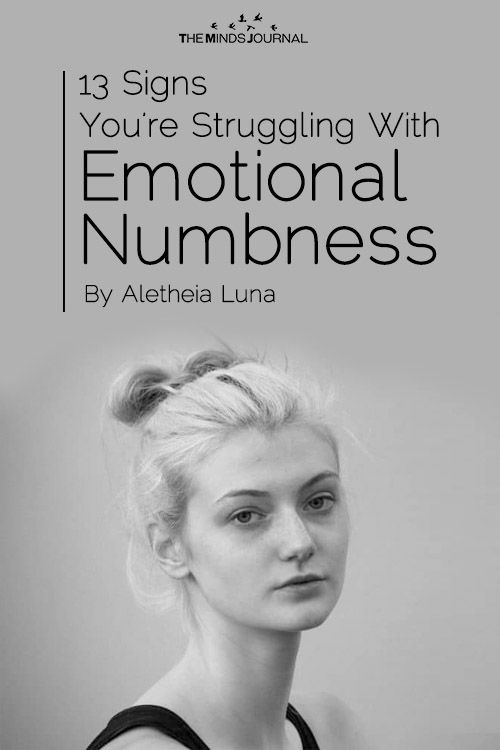 13 Signs You're Struggling With Emotional Numbness (The Secret Illness) - https://themindsjournal.com/13-signs-emotional-numbness/