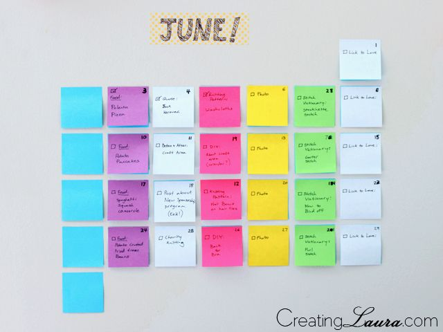 DIY sticky note calendar from Creating Laura.  #organization