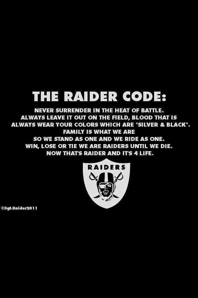Thats why not everone can be a part of the Raider Nation!