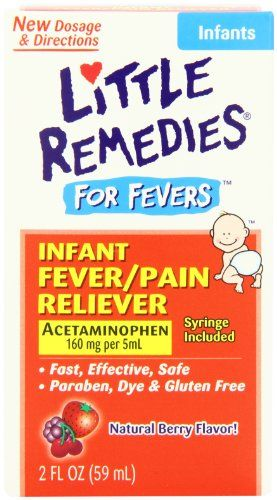Little Remedies Fever Pain Reliever, Natural Mixed Berry Infants, 2 Fluid Ounce - Little Remedies Fever Pain Reliever, Natural Mixed Berry Infants, 2 Fluid Ounce  List Price: $7.49   Temporarily relieves fever and/or minor aches and pains Safe and effective relief for your baby No artificial colors or flavors; no alcohol, saccharin or gluten    List Price: $7.49 Your Price: $0.25-   Little Remedies for Fevers Infant Fever/Pain Reliever reduces fever and relieves minor aches a