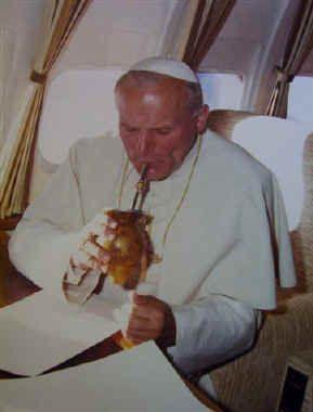 His Holiness Pope John Paul II enjoying a delicious yerba mate.