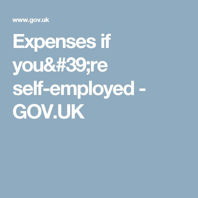 Expenses if you're self-employed - GOV.UK