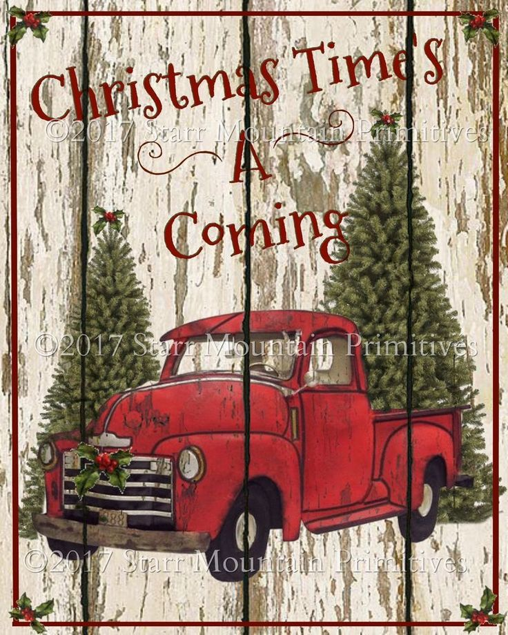 Primitive Red Truck Christmas Timeu0027s Coming Chippy
