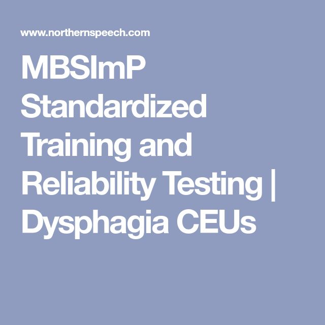 MBSImP Standardized Training and Reliability Testing | Dysphagia CEUs