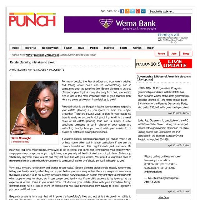 """Nimi writes about one of the most important parts of personal financial planning in today's Punch Newspaper. Pick up your copy to read about """"Estate Planning Mistakes to avoid"""" #MMWN #EstatePlanning #PersonalFinance #FinancialLiteracy #MoneyMatters #NimisFinancialTherapy #Planning #Goals #Newspaper #Punch #Finance"""