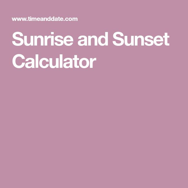 The  Best Sunset Calculator Ideas On   Time Zone