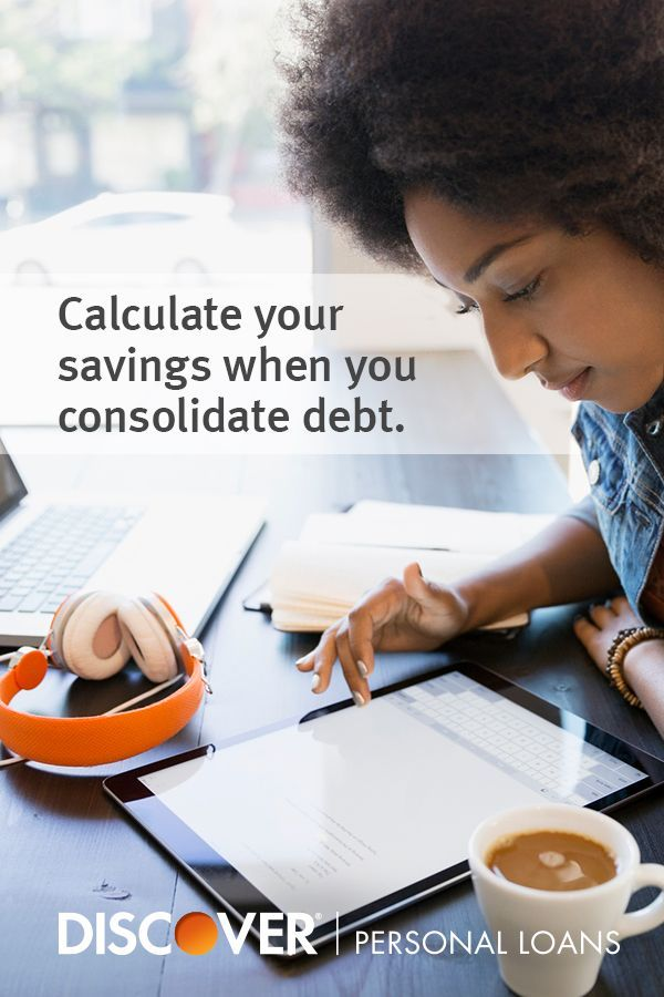 How Much Will You Save When You Consolidate Your Debt With A Discover Personal Loan What Will You Personal Loans Debt Relief Companies Credit Card Debt Relief