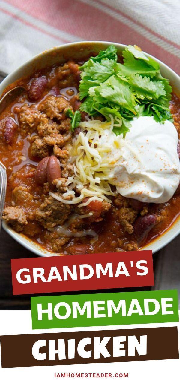 Grandma S Homemade Chili Video I Am Homesteader Recipe Homemade Chili Easy Homemade Chili Recipe Homemade Chili Recipe