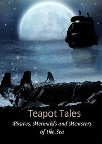 Teapot Tales  2014  in which I have a poem and art