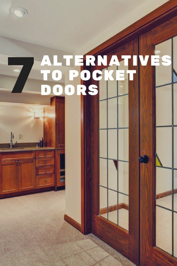 Discover 7 Alternatives To Pocket Doors As An Interior Door We List Out All Alternative Options Plus Pr Pocket