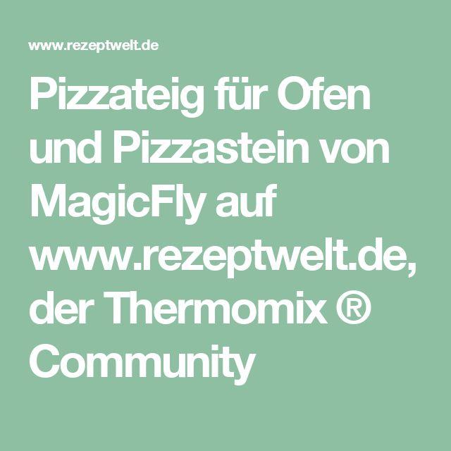 Pizzateig für Ofen und Pizzastein von MagicFly auf www.rezeptwelt.de, der Thermomix ® Community