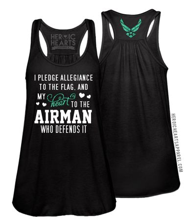 Pledge Allegiance Shirt - Air Force #AirForce #Airforcebrat #airforcegirlfriend #milso Air Force, Air Force Wife, Air Force girlfriend, Milso