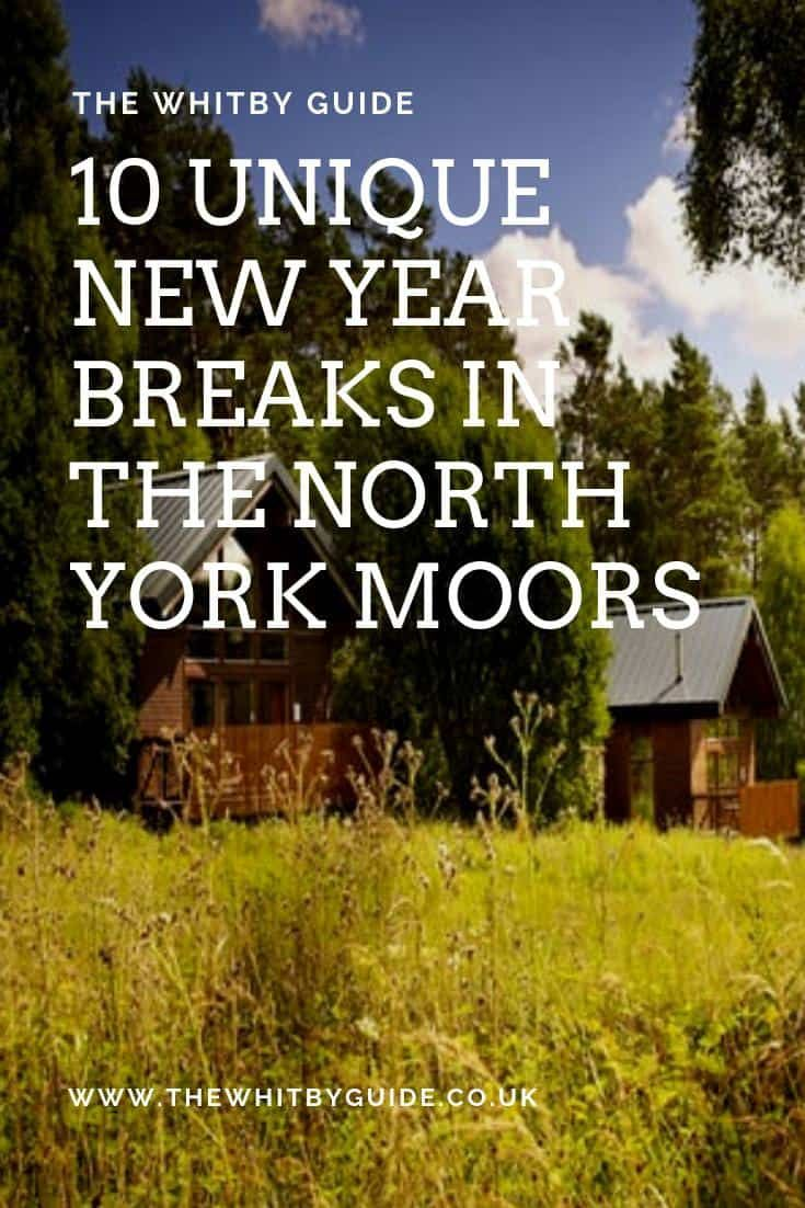 10 Unique New Year Breaks In The North York Moors 10 Inspiring Ideas For Nye Nye Nye2018 Northyorkmoors New Year Breaks North York Moors North York