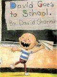 The Picture Book Teachers Edition: David Goes to School By David Shannon