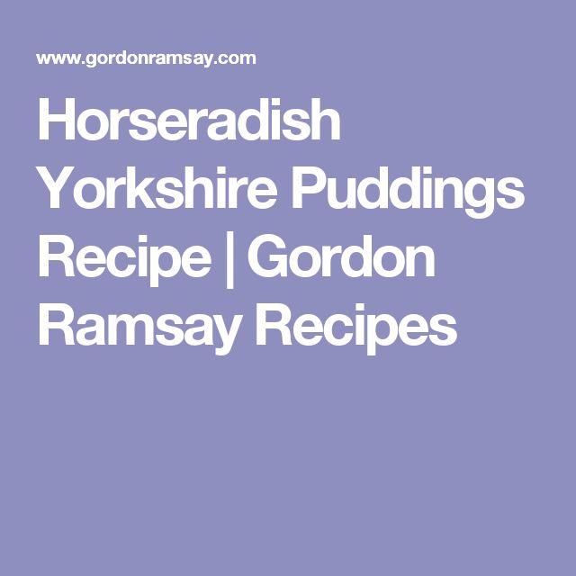 Horseradish Yorkshire Puddings Recipe | Gordon Ramsay Recipes