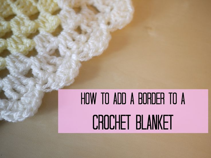 CROCHET: How to add a crochet border (scalloped/shell edging)   Bella Coco