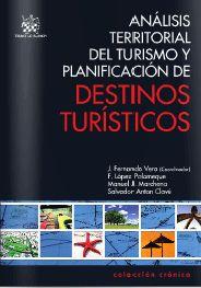 Análisis territorial del turismo y planificación de destinos turísticos [Recurso electrónico]