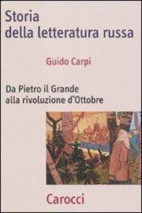 Leggere Libri Fuori Dal Coro : STORIA DELLA LETTERATURA RUSSA Guido Carpi