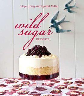 57 best recipe books images on pinterest recipe books cook dessert book wild sugar forumfinder Gallery