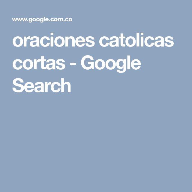 oraciones catolicas cortas - Google Search