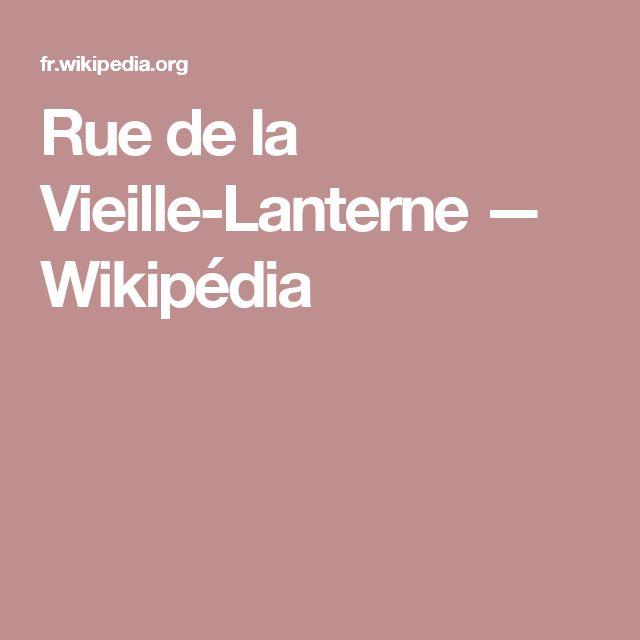Rue de la Vieille-Lanterne — Wikipédia
