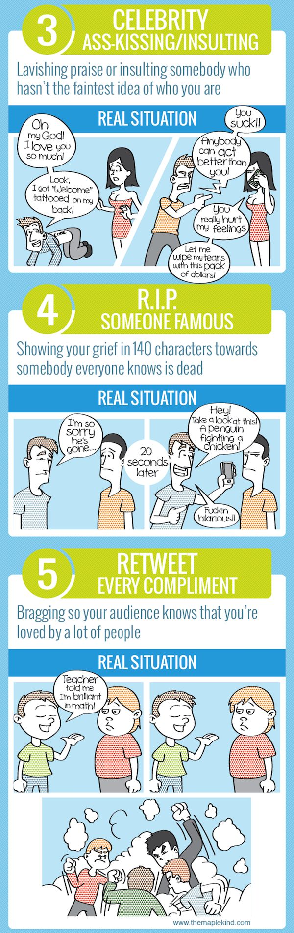 10 Mistakes that you might be making on Twitter: 3) Celebrity Ass-Kissing, 4) R.I.P. Someone Famous, and 5) Retweet Every Compliment