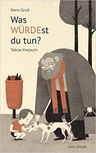 Was WÜRDEst du tun?: Amazon.de: Karin Gruss, Tobias Krejtschi: Bücher