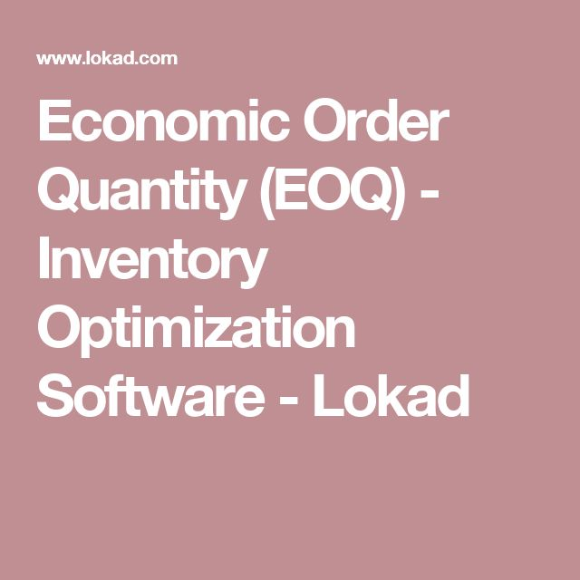 Economic Order Quantity (EOQ) - Inventory Optimization Software - Lokad