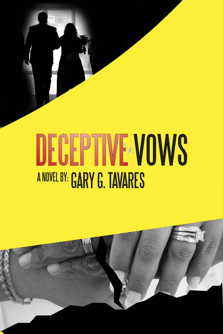 """€�deceptive Vows,"""" A Powerful Andpelling Domestic Violence Novel By Gary  G"""