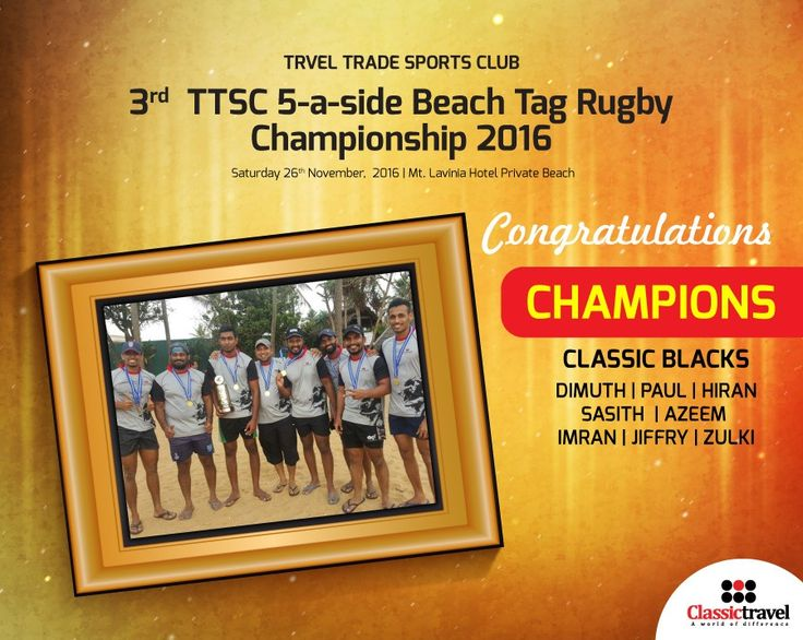 3rd Travel Trade Sports Club Beach Tag Rugby Championship '16  Congratulations to our Champion Team  #Classictravel #AWorldofDifference #TTSC