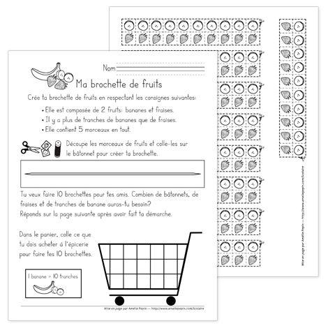 Fichier PDF téléchargeable En noir et blanc seulement 4 pages Voici un résoudre dans lequel l'élève doit créer sa brochette de fruits en respectant les consignes données. Il doit ensuite trouver combien de morceaux de fruits il aura besoin pour 10 brochettes et finalement mettre dans le panier ce qu'il doit acheter pour les faire.