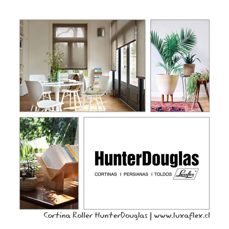 #HomeAdore  #RollerQuantum  #Luxaflex  #HunterDouglas  | www.luxaflex.cl