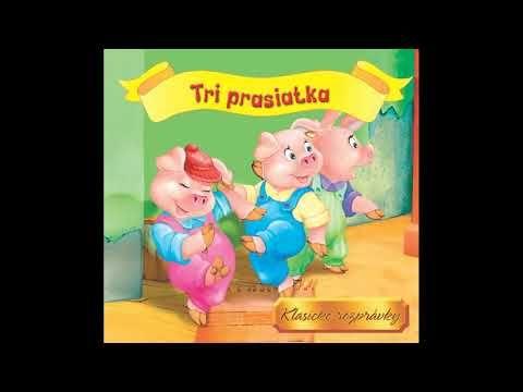 Tri prasiatka -Slovenská Audio rozprávka pre deti - YouTube