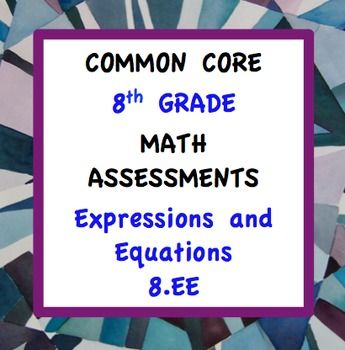 Common Core Assessments Math - 8th - Eighth Grade - Expres