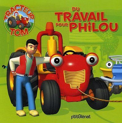 Tracteur Tom : Du travail pour Philou de Rubber Duck | Livre | d'occasion