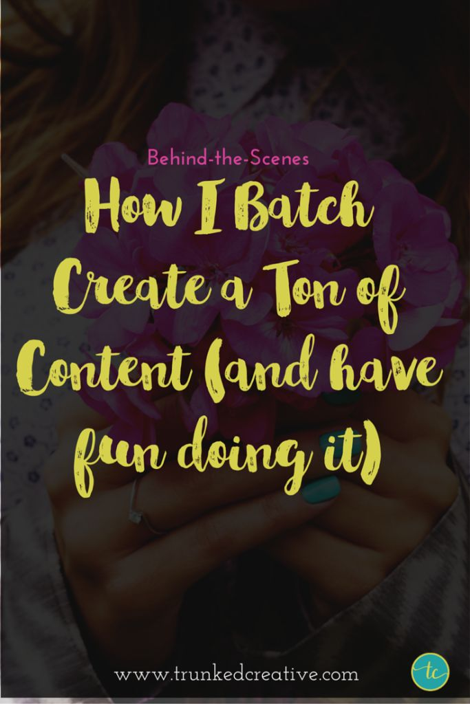 Behind-the-Scenes: My Content Batching Process (And a free worksheet!) from Hailey Dale of Trunked Creative