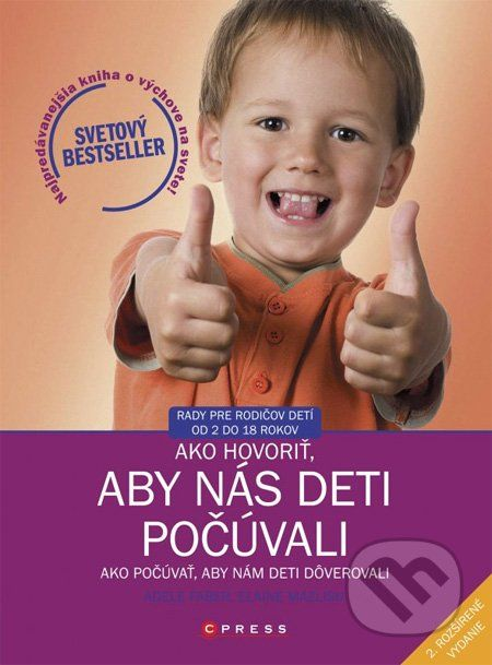 Svetový bestseller! Vynikajúca pomôcka pre komunikáciu rodičov s deťmi vychádzajúca z praxe skúsených autoriek – detských psychologičiek. Názov knihy doslova zodpovedá tomu, čo v knihe nájdete... (Kniha dostupná na Martinus.sk so zľavou, bežná cena 9,99 €)