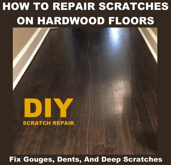 Repair scratches, gouges, dents in your hardwood flooring
