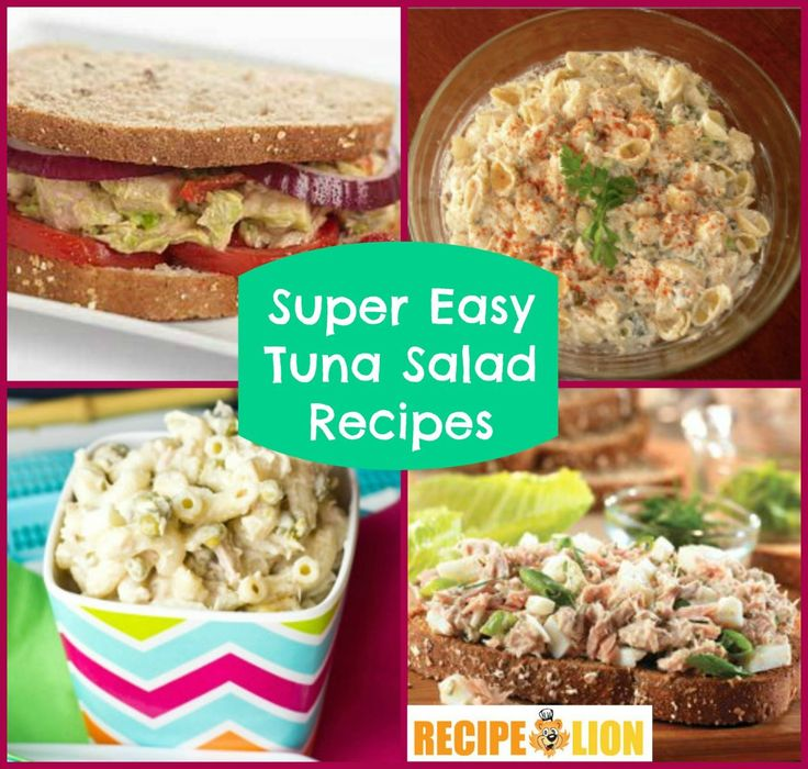 14 Super Easy Tuna Salad Recipes Whether You Make Them Into Tuna Salad Sandwiches Or