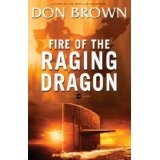 Fire of the Raging Dragon (Pacific Rim Series) (Kindle Edition)By Don Brown