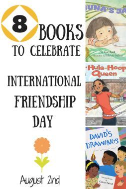 International Friendship Day is August 2nd! 8 books + activities to celebrate
