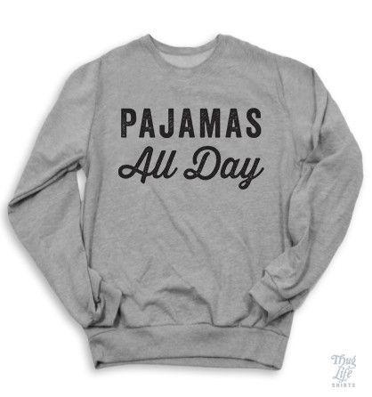 pajamas all day.