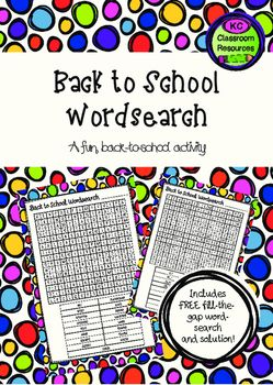 Back to School Wordsearch - First Day of School - Orientation ActivityA great early finisher activity for those speedy students you meet on your first day back at school!I've also included a modified fill-the-gap version for a bit for of a challenge.KC Classroom Resources