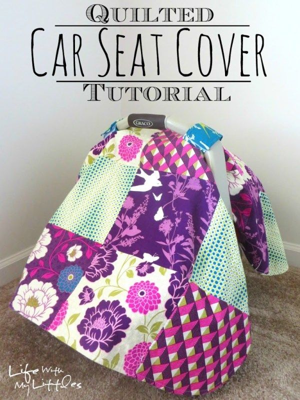 Quilted Car Seat Cover Tutorial: An easy-to-follow tutorial to sew your own car seat cover using multiple fabrics! Perfect for baby!